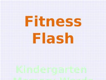 Fitness Flash--Kindergarten Word Wall Words