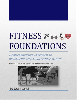 Fitness Foundations: A Curriculum Guide for Secondary Physical Educators