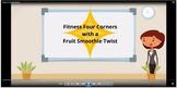 Fitness Four Corners with a Fruit Smoothie Twist Instructi