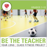 Fitness Project- Student Creates Class Activity And Teache