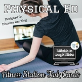 Fitness Station Task Cards for Online Distance Learning -