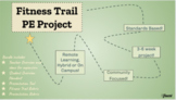 Fitness Trail PE Project Presentation