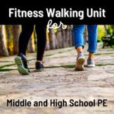 Middle & High School PE Fitness Walking Unit - Editable PE
