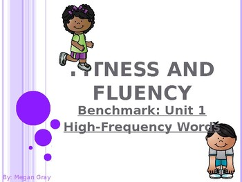 Fitness and Fluency: Benchmark Unit 1
