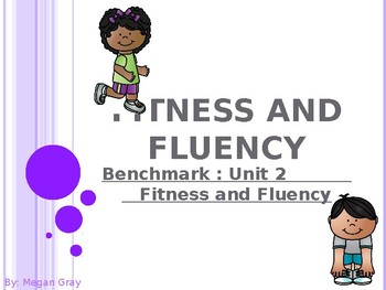 Fitness and Fluency: Benchmark Unit 2