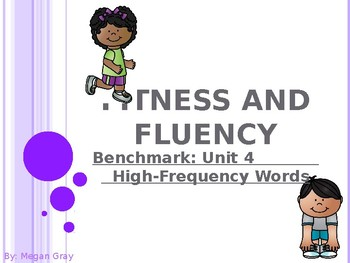 Fitness and Fluency:Benchmark Unit 4