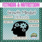 """Fitness and Nutrition """"Growth Mindset"""" Workout Planner"""