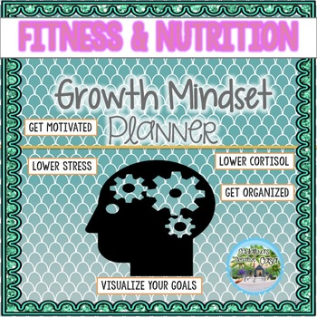 "Fitness and Nutrition ""Growth Mindset"" Workout Planner"