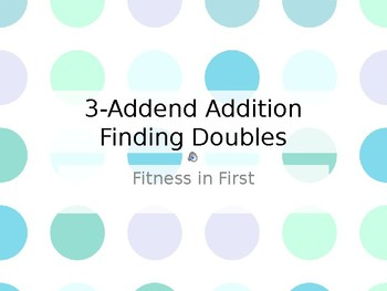 Fitness in First: 3-Addend with Doubles