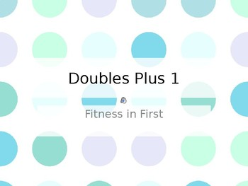 Fitness in First: Doubles Plus 1