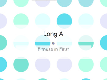 Fitness in First: Long Vowels