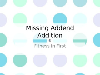 Fitness in First: Missing Addend