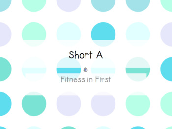 Fitness in First: Short Vowels
