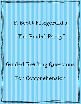 "Fitzgerald's ""The Bridal Party"" - Guided Reading Questions"