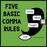 Five Basic Comma Rules + Practice Sheets