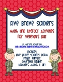 Five Brave Soldiers Math and Literacy Activities for Veterans Day