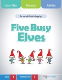 Five Busy Elves Lesson Plans & Activities Package, First G