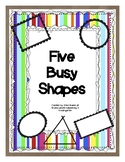 Five Busy Shapes