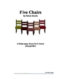Five Chairs--A Dada-esque Scene or Short Play for 5 Actors