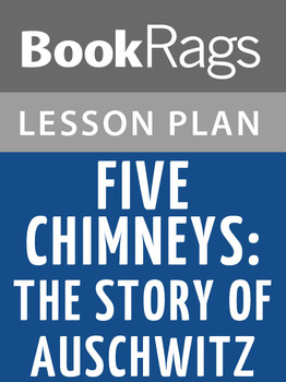 Five Chimneys: The Story of Auschwitz Lesson Plans