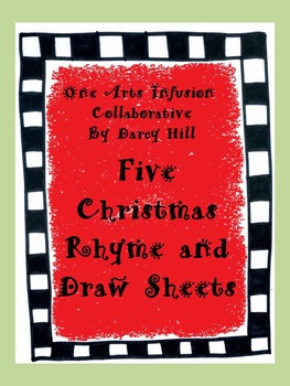 Five Christmas Rhyme And Draw Sheets
