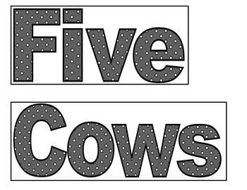 Five Cows All Black and White (Pocket Chart Activity)