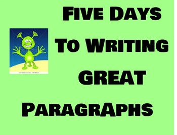 Five Days To Writing A Great PARAGRAPH