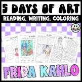 Five Days of Art - Frida Kahlo Art History