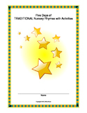 Five Days of TRADITIONAL Nursery Rhymes with Activities