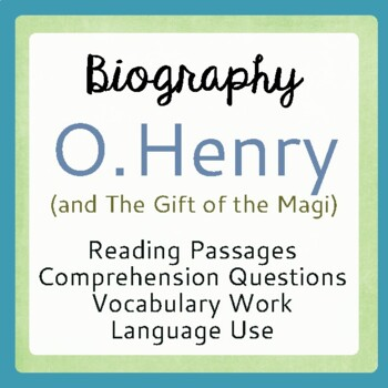 Gift of the Magi Author O. Henry Biography Texts, Activities