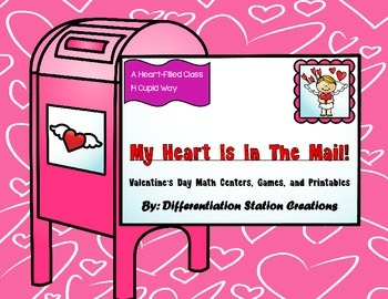 Differentiated Valentine's Day Math Centers, Games, and Pr