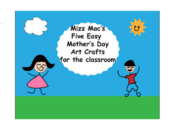 Five Easy Mothers Day Art Projects