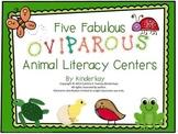 Five Fabulous Oviparous Animal Literacy Centers