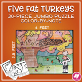 Five Fat Turkeys Jumbo Music Color-by-Note Activity for Thanksgiving