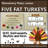 Thanksgiving Music Lesson ~ Five Fat Turkeys: Orff, Rhythm