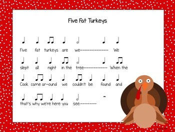 Five Fat Turkeys: Singing game, ostinati, and printable for half note