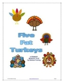 Five Fat Turkeys - Thanksgiving Primary Play