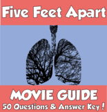 Five Feet Apart Movie Guide (2019) *50 Questions & Answer Key!*