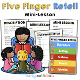 Five Finger Story Retelling Mini Lesson