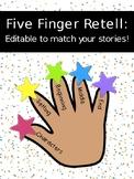 Five Finger Retell Editable Template
