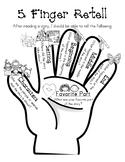 Five Finger Retell - Fiction Story Retelling