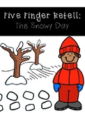 Five Finger Retell: The Snowy Day