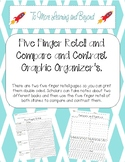 Five Finger Retell and Compare and Contrast Graphic Organizers