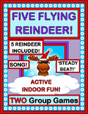 """Five Flying Reindeer"" -- TWO Group Games for Christmas & Winter Fun!"