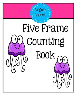 Five Frame Counting Book ~ Jellyfish