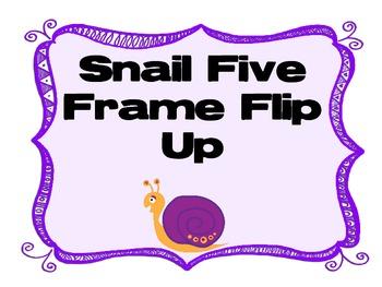 Five Frame Snails