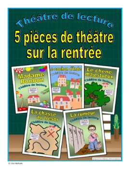 Five French Back to School Plays (French Reader's Theatre)
