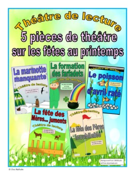 Five French Spring Plays - Special Occasions (French Reader's Theatre)