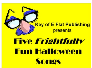 five frightfully fun halloween songs performance package five frightfully fun halloween songs performance package