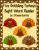 Five Gobbling Turkeys Sight Word Reader